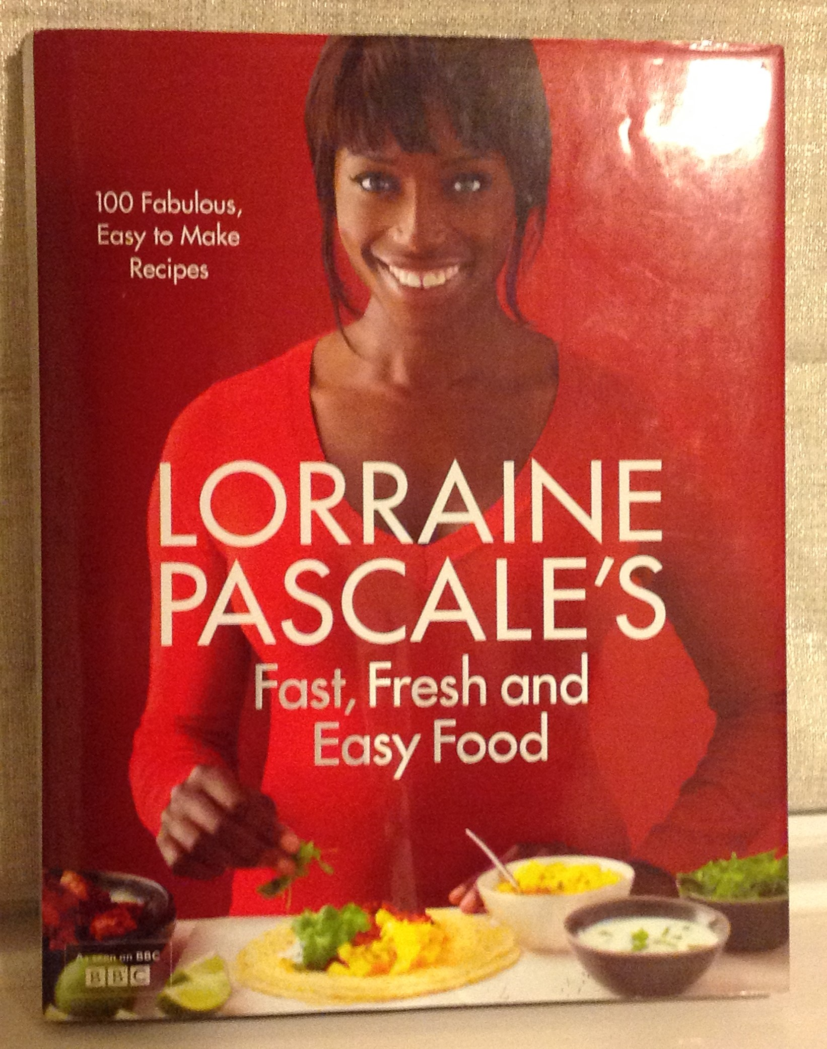 Fast Easy Food with Lorraine Pascale